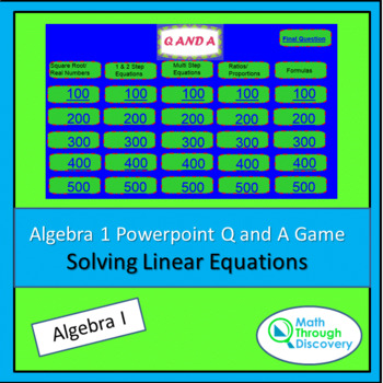 Algebra I Powerpoint Q and A Game - Solving Linear Equations