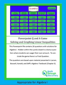 Powerpoint Q and A Game-Solving and Graphing Linear Inequalities