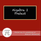 Algebra I Pretest or Diagnostic Test