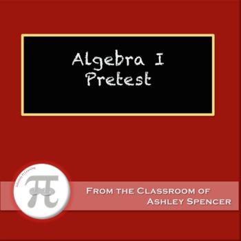 Algebra I Pretest or Diagnostic Test