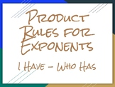 Algebra I - Product Rules for Exponents Activity - I Have Who Has