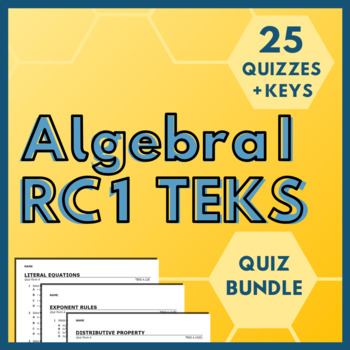 Algebra I RC 1 TEKS BUNDLE! (All RC 1 TEKS)