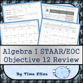 Algebra I STAAR Objective 12 Review