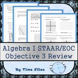 Algebra I STAAR Objective 3 Review