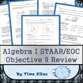 Algebra I STAAR/EOC Objective 9 Review
