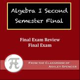 Algebra I - Second Semester Final Exam