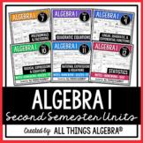 Algebra 1 Second Semester - Notes, Homework, Quizzes, Tests Bundle