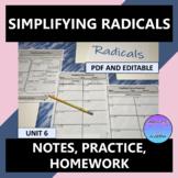 Simplifying Radicals Notes Practice Homework Editable U6
