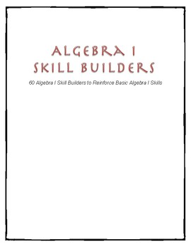 Algebra I Skill Builders