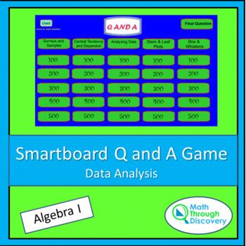 Algebra I: Smartboard Q and A Game - Data Analysis