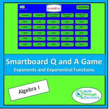 Algebra I: Smartboard Q and A Game - Exponents and Exponen