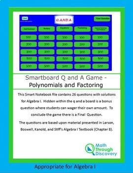 Algebra I Smartboard Q and A Game - Polynomials and Factoring