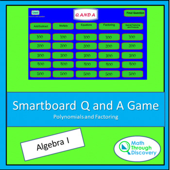 Smartboard Q and A Game - Polynomials and Factoring