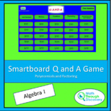 Algebra 1 - Smartboard Q and A Game - Polynomials and Factoring