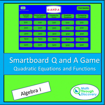 Algebra I Smartboard Q and A Game - Quadratic Equations an