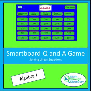 Algebra I Smartboard Q and A Game - Solving Linear Equations
