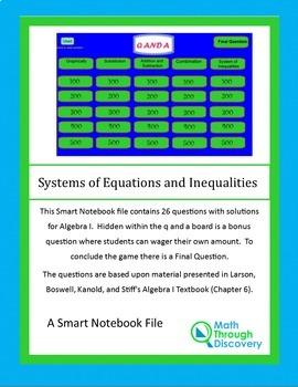 Algebra I: Smartboard Q and A Game - Systems of Equations and Inequalities