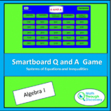 Algebra 1 - Smartboard Q and A Game - Systems of Equations