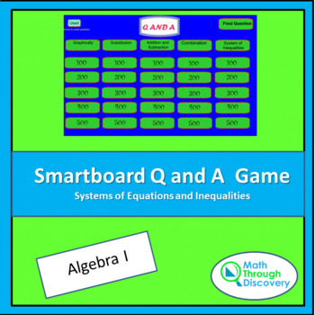 Algebra I: Smartboard Q and A Game - Systems of Equations