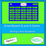 Algebra 1 - Smartboard Q and A Game - Writing Linear Equations