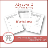 Algebra I Worksheets - Full Year Bundle
