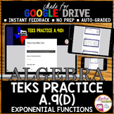 Algebra 1 STAAR TEKS A.9D Exponential Functions (Made for Google Drive)