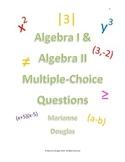 Algebra I and Algebra II Multiple Choice Questions