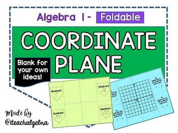 Algebra 1 - Blank Coordinate Plane with Quadrants - Foldable