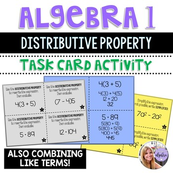 Algebra 1 - Distributive Property and Simplifying Expressions - Task Cards