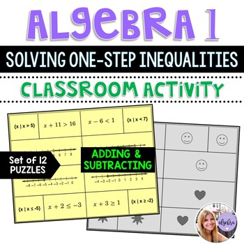 Algebra 1 - Solving One-Step Inequalities in One Variable - Puzzle Game