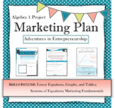 Real life math projects Algebra Marketing Plan system of l