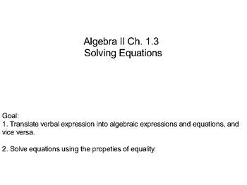 Algebra II Ch. 1.3 - Solving Equations