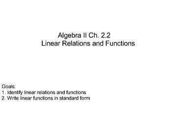 Algebra II Ch. 2.2 - Linear Relations and Functions