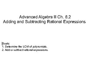 Algebra II Ch. 8.2 - Adding and Subtracting Rational Exponents