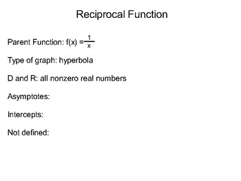 Algebra II Ch. 8.3 - Graphing Reciprocal Functions