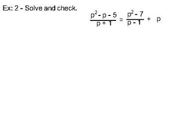 Algebra II Ch. 8.6 - Solving Rational Equations and Inequalites