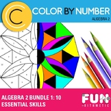Algebra II Color by Number Bundle 1: 10 Essential Skills