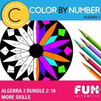 Algebra II Color by Number Bundle 2: 10 More Skills