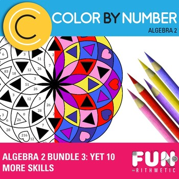 Algebra II Color by Number Bundle 3: Yet 10 More Skills