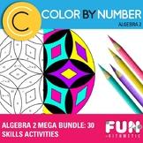 Algebra II Color by Number Mega Bundle: 30 Activities for Skills Practice