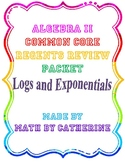 Algebra II Common Core Regents Review Topic #5- Logs & Exponentials