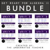 Get Ready for Algebra 2 Math Lesson Plans BUNDLE
