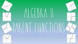 Algebra II Parent Functions - Growing Bundle - TEKS 2A.2A