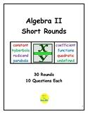 Algebra II Short Rounds