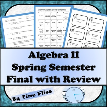 Algebra II Spring Semester Final Exam with Review
