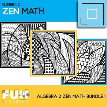 Algebra II Zen Math Bundle 1