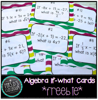 Algebra If-What Task Cards {freebie}