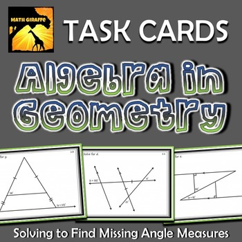 Algebra In Geometry Task Cards: Solving to Find Missing An