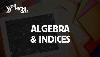 Algebra & Indices - Complete Lesson