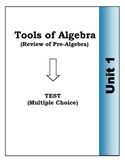 Algebra Individual Multiple Choice Test: Unit 1 - Intro to Algebra